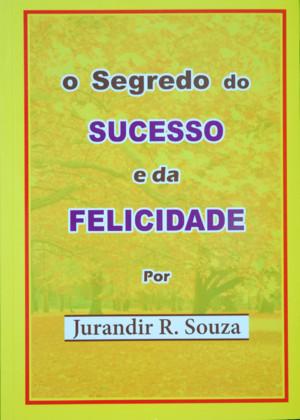 Livros: O Segredo do Sucesso e da Felicidade